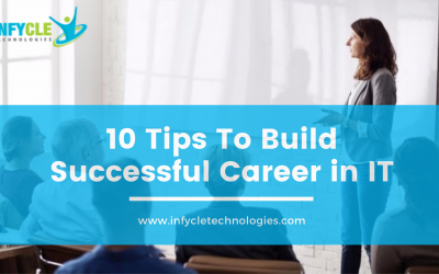 Top 10 Tips To Build Successful Career In IT